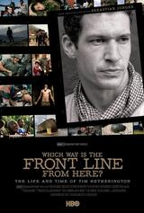 Which Way Is the Front Line from Here? The Life and Time of Tim Hetherington - Poster