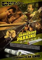 Dangerous Parking Poster
