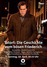 Tatort: Die Geschichte vom bösen Friederich