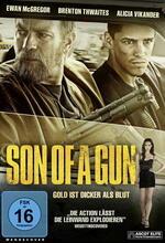 Son of a Gun - Gold ist dicker als Blut Poster