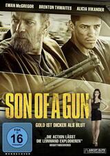 Son of a Gun - Gold ist dicker als Blut - Poster