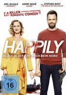 Happily - Glück in der Ehe, Pech im Mord