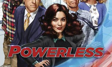 Powerless, Staffel 1 - Bild 10