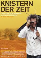 Knistern der Zeit - Christoph Schlingensief und sein Operndorf in Burkina Faso - Poster