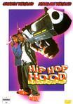 Hip Hop Hood - Im Viertel ist die Hölle los