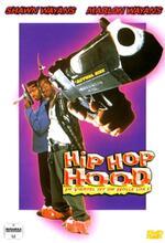 Hip Hop Hood - Im Viertel ist die Hölle los Poster