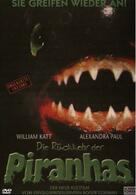 Die Rückkehr der Piranhas