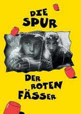 Die Spur der roten Fässer - Poster