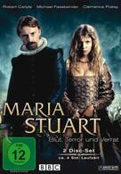 Maria Stuart - Blut , Terror und Verrat
