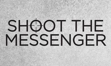 Shoot the Messenger - Bild 2