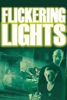 Flickering Lights Poster