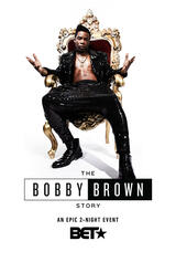 The Bobby Brown Story - Poster