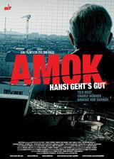 Amok - Hansi geht's gut - Poster