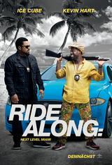Ride Along 2: Next Level Miami - Poster