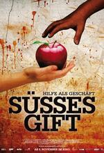 Süßes Gift - Hilfe als Geschäft Poster