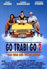 Go Trabi Go 2 - Das war der wilde Osten - Poster