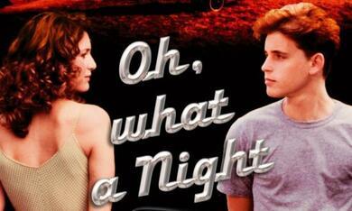 Oh, What a Night - Bild 1