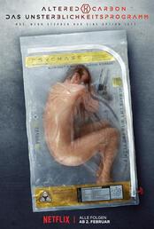 Altered Carbon - Das Unsterblichkeitsprogramm - Poster