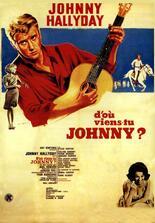 D'où viens-tu Johnny