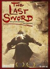 The Last Sword - Der letzte Feldzug der Samurai - Poster