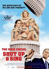 The Dixie Chicks: Shut Up & Sing - Poster