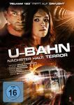 U-Bahn - Nächster Halt: Terror