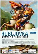 Rubljovka - Straße zur Glückseligkeit - Poster