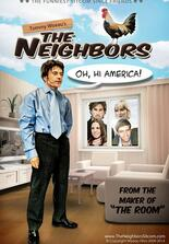 Tommy Wiseau's The Neighbors