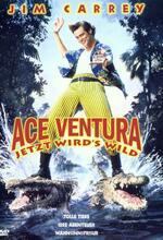 Ace Ventura - Jetzt wird's wild Poster