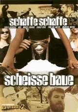 Schaffe schaffe Scheiße baue - Poster