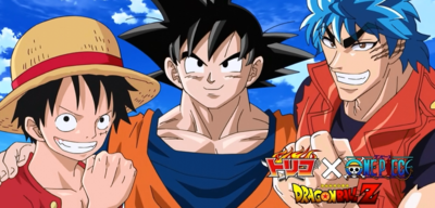 Dream 9 Toriko & One Piece & Dragon Ball Z Super Collaboration Special