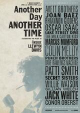Another Day, Another Time: Celebrating the Music of Inside Llewyn Davis - Poster