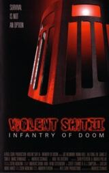 Violent Shit 3 - Infantry of Doom - Poster