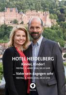 Hotel Heidelberg: ... Vater sein dagegen sehr