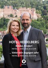 Hotel Heidelberg: ... Vater sein dagegen sehr - Poster