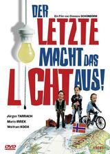 Der Letzte macht das Licht aus! - Poster