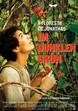 A Floresta de Jonathas - Im dunklen Grün - Poster