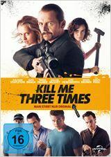 Kill Me Three Times - Poster
