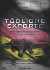 Tödliche Exporte - Wie das G36 nach Mexiko kam - Poster