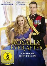 Royally Ever After - Ich heirate einen Prinzen! - Poster