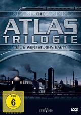 Die Atlas Trilogie - Teil 1: Wer ist John Galt? - Poster