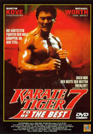 Karate Tiger VII - To Be the Best