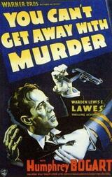 You Can't Get Away with Murder - Poster