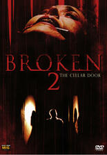 Broken 2 - The Cellar Door