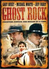 Ghost Rock - Poster