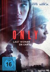 Only - Last Woman on Earth Poster