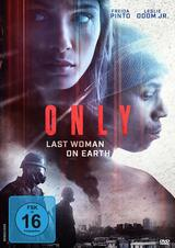 Only - Last Woman on Earth - Poster