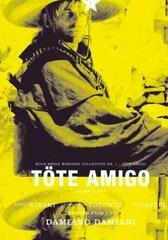 Töte Amigo