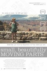 Small, Beautifully Moving Parts - Poster