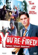 You're Fired! - Du bist gefeuert! - Poster